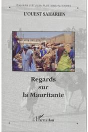 Ouest Saharien 07 - Regards sur la Mauritanie