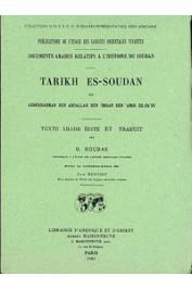 Abderrahman Ben Abdallah Ben 'Imran Ben 'Amir Es-Sa'di - Tarikh Es-Soudan. 1898-1900. Reproduction photographique de l'édition originale de 1898-1900