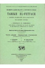 Mahmoud Kati ben el-hadj el Motaouakk el Kati, HOUDAS O., DELAFOSSE Maurice - Tarikh el Fettach ou chronique du chercheur pour servir à l'histoire des villes, des armées et des principaux personnages du Teckrour