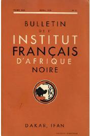 Bulletin de l'IFAN - Série A et B - Tome 13 - n°2 - Avril 1951