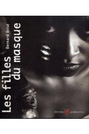 BRISE Bernard, ALEM Kangni - Les filles du masque