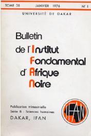 Bulletin de l'IFAN - Série B - Tome 38 - n°1 - Janvier 1976