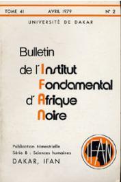 Bulletin de l'IFAN - Série B - Tome 41 - n°2 - Avril 1979