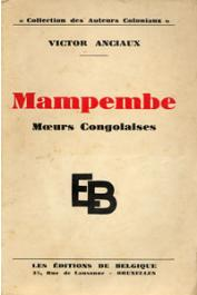 ANCIAUX Victor - Mampembe. Mœurs congolaises