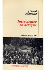 CHALIAND Gérard - Lutte armée en Afrique