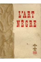 Présence Africaine - 10-11 - L'art nègre