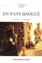 LOUCOU Jean-Noël, GARANGER M. - En pays Baoulé
