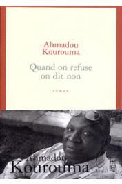 KOUROUMA Ahmadou - Quand on refuse on dit non