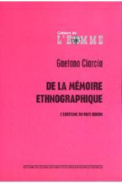 CIARCIA Gaetano - De la mémoire ethnographique. L'exotisme du pays dogon
