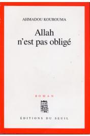 KOUROUMA Ahmadou - Allah n'est pas obligé