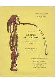 TERSIS Nicole, SURUGUE Bernard (avec la collaboration de) - La mare de la vérité. Contes et musique Zarma (Niger)