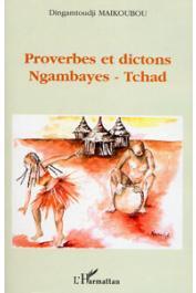 MAIKOUBOU Dingamtoudji - Proverbes et dictons Ngambayes - Tchad