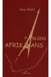ALANT Jaco - Parlons Afrikaans