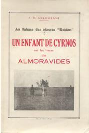 Au Sahara des Maures Beidan. Un enfant de Cyrnos sur les traces des Almoravides