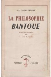 TEMPELS Placide, (R.P.) - La philosophie bantoue