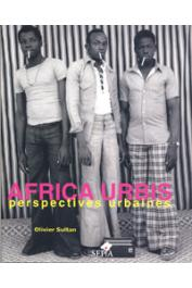 SULTAN Olivier - Africa Urbis. Perspectives urbaines