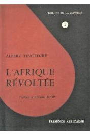 TEVOEDJRE Albert - L'Afrique révoltée