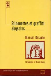 GRIAULE Marcel - Silhouettes et graffiti abyssins