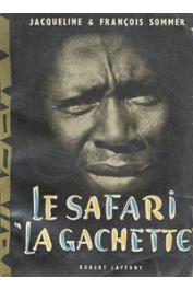 SOMMER Jacqueline et François - Le safari la gâchette