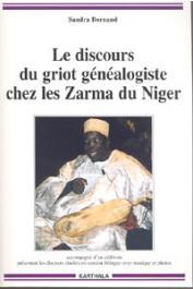 BORNAND Sandra - Le discours du griot généalogiste chez les Zarma du Niger