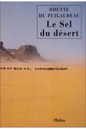 DU PUIGAUDEAU Odette - Le sel du désert