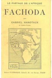 HANOTAUX Gabriel - Le partage de l'Afrique. Fachoda