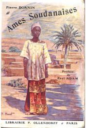 DORNIN Pierre (pseudonyme d'Edmond Ferry) - Ames soudanaises