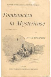 DUBOIS Felix - Tombouctou la mystérieuse (2 eme édition)