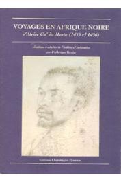 CA'DA MOSTO Alvise - Voyage en Afrique noire d'Alvise Ca'Da Mosto (1455-1456)