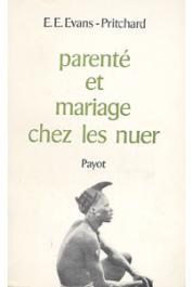 EVANS-PRITCHARD E. E. - Parenté et mariage chez les Nuer