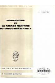 VENNETIER Pierre - Pointe-Noire et la façade maritime du Congo-Brazzaville