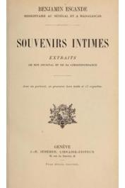 ESCANDE Benjamin - Souvenirs intimes. Extraits de son journal et de sa correspondance