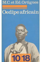 ORTIGUES Edmond, ORTIGUES Marie-Cécile - Oedipe Africain