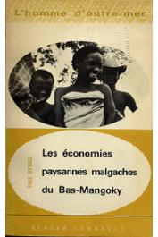 OTTINO Paul - Les économies paysannes malgaches du Bas-Mangoky