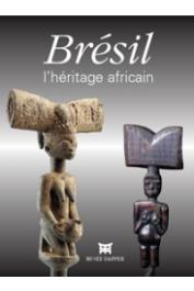 FALGAYRETTES-LEVEAU Christiane, DIANTEILL Erwan (sous la direction de) - Brésil, l'héritage africain