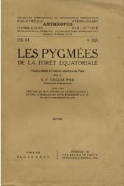 TRILLES R.P. - Les pygmées de la forêt équatoriale. Cours professé à l'Institut Catholique de Paris par le R.P. Trilles