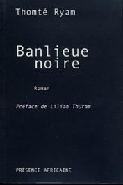 RYAM Thomté - Banlieue noire
