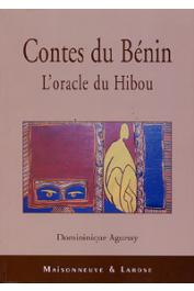 AGUESSY Dominique - Contes du Bénin. L'oracle du hibou