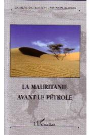 Ouest Saharien 08 - La Mauritanie avant le pétrole