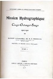 ROUSSILHE H. - Mission hydrographique Congo-Oubangui-Sangha. 1910-1911 - Rapport d'ensemble
