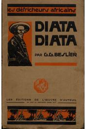 BESLIER Geneviève G. - Diata-Diata. Extrait de l'Apôtre du Congo Mgr Augouard