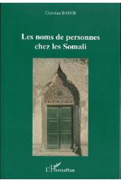 Christian Bader - Les noms de personnes chez les Somali