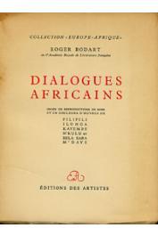 BODART Roger - Dialogues africains, ornés de reproduction de Pilipili, Ilunga, Kayembe, N'kulu et Bela Sara M'Diaye