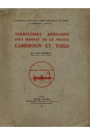 CHAZELAS Victor - Territoires africains sous mandat de la France. Cameroun et Togo