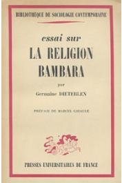 DIETERLEN Germaine - Essai sur la religion Bambara