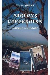 QUINT Nicolas - Parlons capverdien. Langue et culture