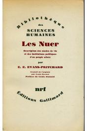 EVANS-PRITCHARD E. E. - Les Nuer. Description des modes de vie et des institutions politiques d'un peuple nilote