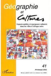 Géographie et Cultures - 41 - Espaces publics et marqueurs culturels dans les villes d'Afrique noire