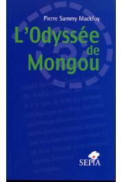SAMMY MACKFOY Pierre - L'odyssée de Mongou