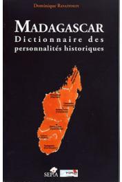 RANAIVOSON Dominique - Madagascar. Dictionnaire des personnalités historiques